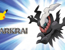 Reminder: Darkrai is Now Being Distributed in North America