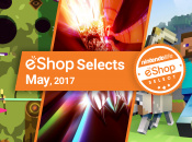 Article: Feature: Nintendo Life eShop Selects - May 2017