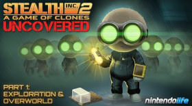 Stealth Inc 2 Uncovered Part 1: Exploration & Overworld